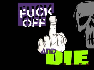 Fuck_Off_and_DIE_by_edsplace